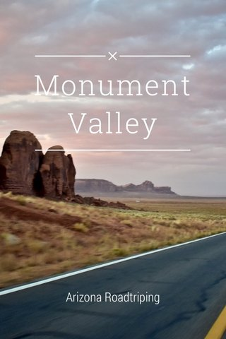 Monument Valley Arizona Roadtriping