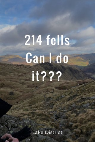 214 fells Can I do it??? Lake District