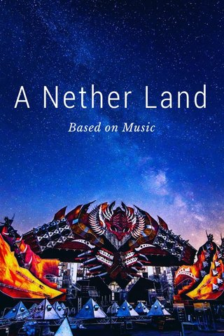 A Nether Land Based on Music