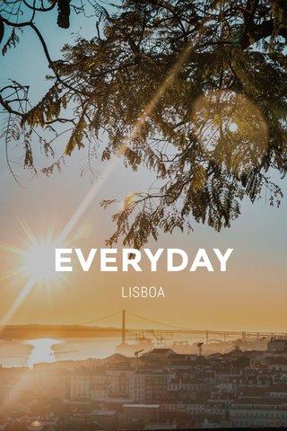 EVERYDAY LISBOA