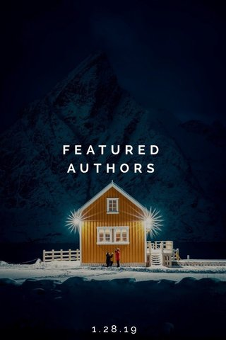FEATURED AUTHORS 1.28.19