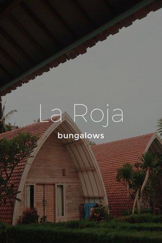 La Roja bungalows