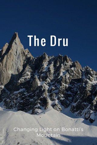 The Dru Changing Light on Bonatti's Mountain