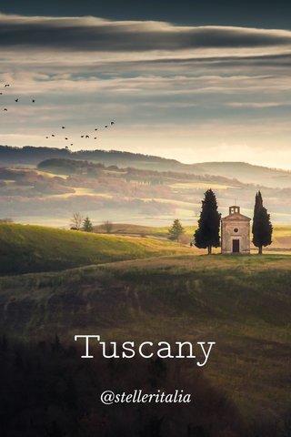 Tuscany @stelleritalia