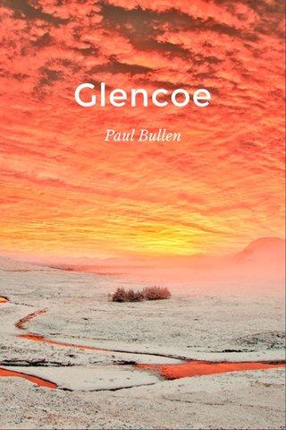 Glencoe Paul Bullen