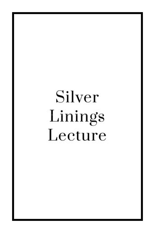 Silver Linings Lecture