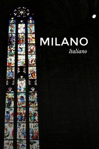 MILANO Italiano