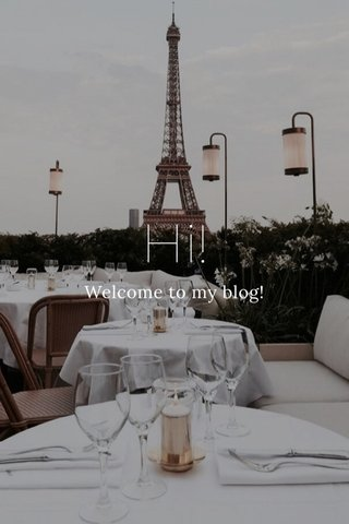 Hi! Welcome to my blog!