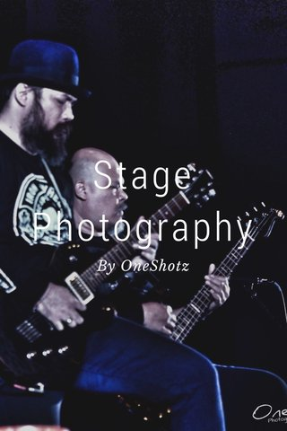 Stage Photography By OneShotz