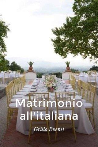Matrimonio all'italiana Grillo Eventi