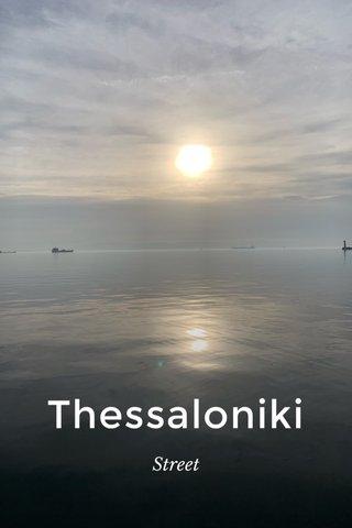 Thessaloniki Street