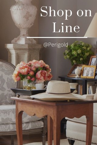 Shop on Line @Perigold