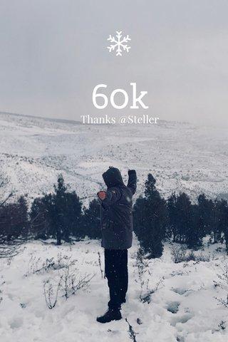 60k Thanks @Steller