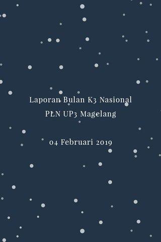 Laporan Bulan K3 Nasional PLN UP3 Magelang 04 Februari 2019