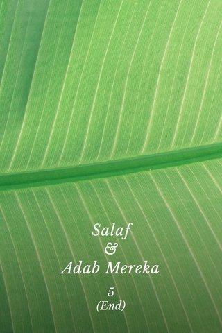Salaf & Adab Mereka 5 (End)