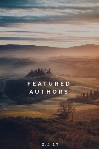 FEATURED AUTHORS 2.4.19