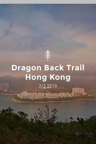 Dragon Back Trail Hong Kong 2/2 2019
