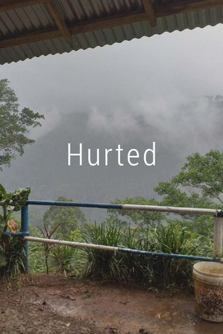 Hurted