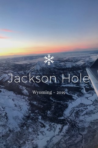 Jackson Hole Wyoming - 2019