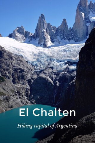 El Chalten Hiking capital of Argentina