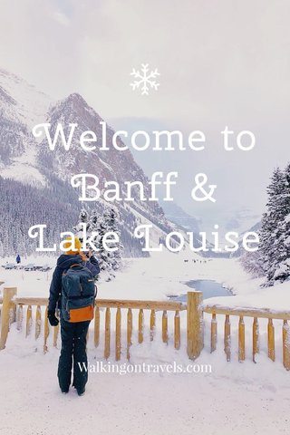 Welcome to Banff & Lake Louise Walkingontravels.com