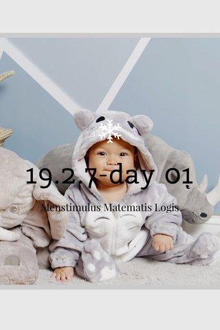 19.2.7-day 01 Menstimulus Matematis Logis