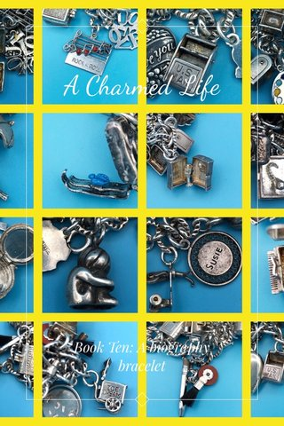 A Charmed Life Book Ten: A biography bracelet