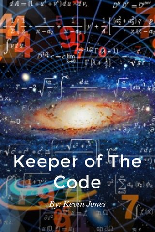 Keeper of The Code By: Kevin Jones