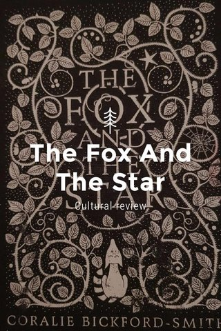 The Fox And The Star Cultural review