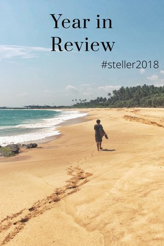 Year in Review #steller2018