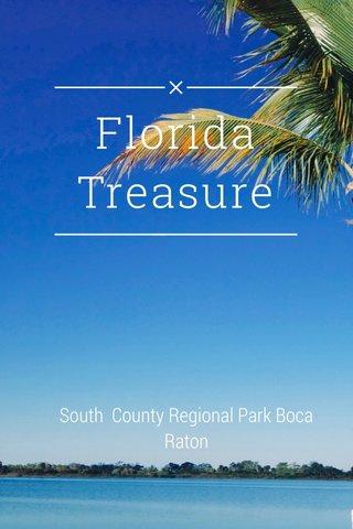 Florida Treasure South County Regional Park Boca Raton