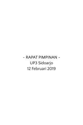 ~ RAPAT PIMPINAN ~ UP3 Sidoarjo 12 Februari 2019
