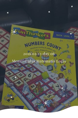 2019.02.12-day 06 Menstimulus Matematis Logis