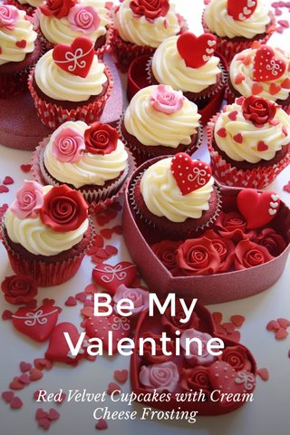 Be My Valentine Red Velvet Cupcakes with Cream Cheese Frosting
