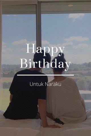 Happy Birthday Untuk Naraku