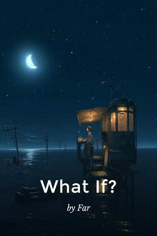 What If? by Far
