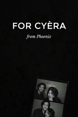 FOR CYÈRA from Phoenix
