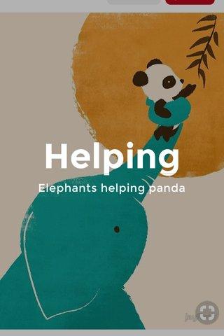Helping Elephants helping panda