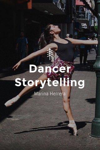 Dancer Storytelling Marina Herrera