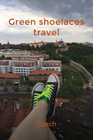 Green shoelaces travel Czech