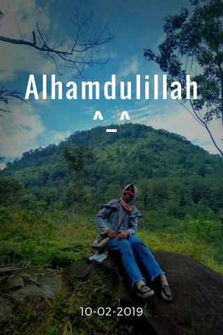 Alhamdulillah^_^ 10-02-2019