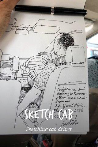 Sketch Cab Sketching cab driver