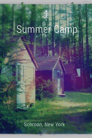 Summer Camp Schroon, New York