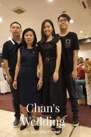Chan's Wedding 24 November 2018