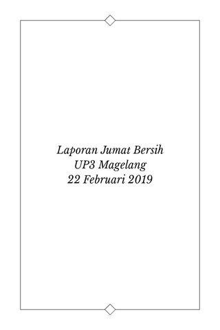 Laporan Jumat Bersih UP3 Magelang 22 Februari 2019