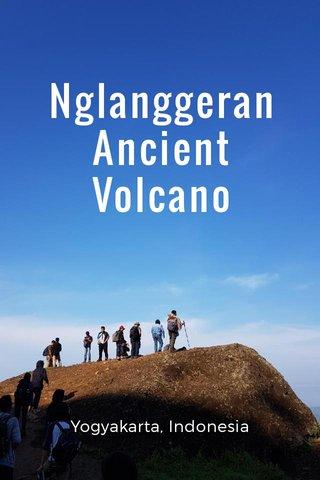 Nglanggeran Ancient Volcano Yogyakarta, Indonesia