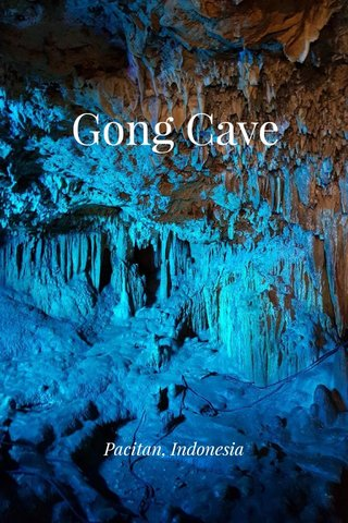 Gong Cave Pacitan, Indonesia