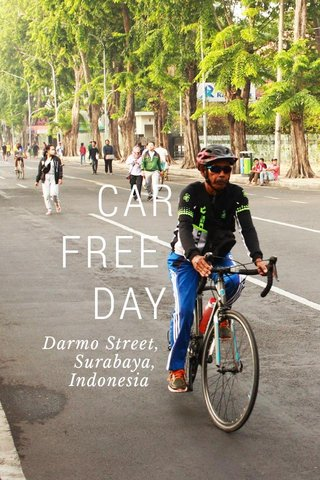 CAR FREE DAY Darmo Street, Surabaya, Indonesia