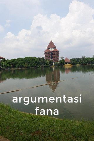 argumentasi fana