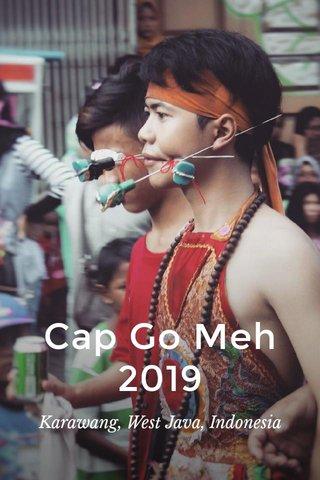 Cap Go Meh 2019 Karawang, West Java, Indonesia
